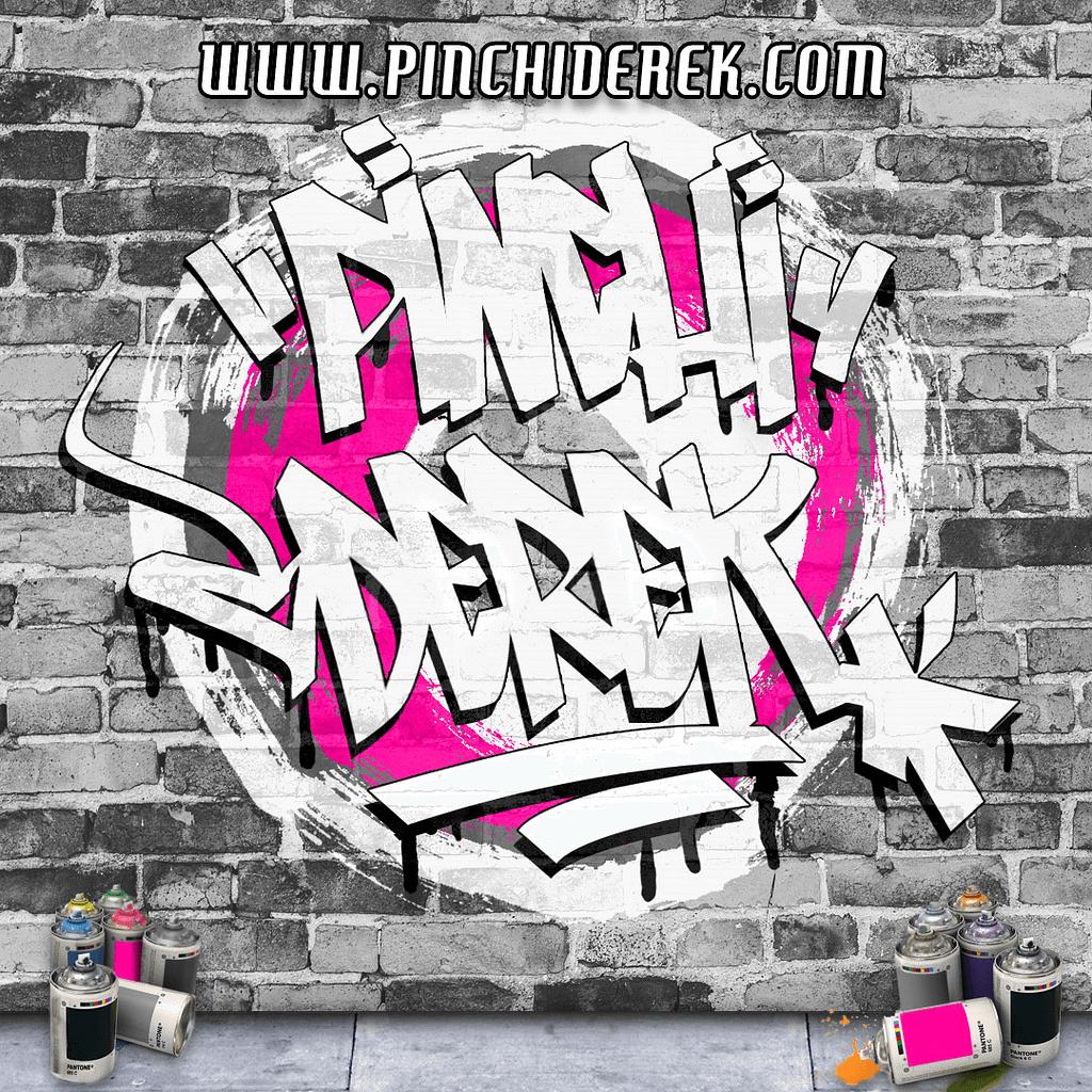 pinchi derek graffiti