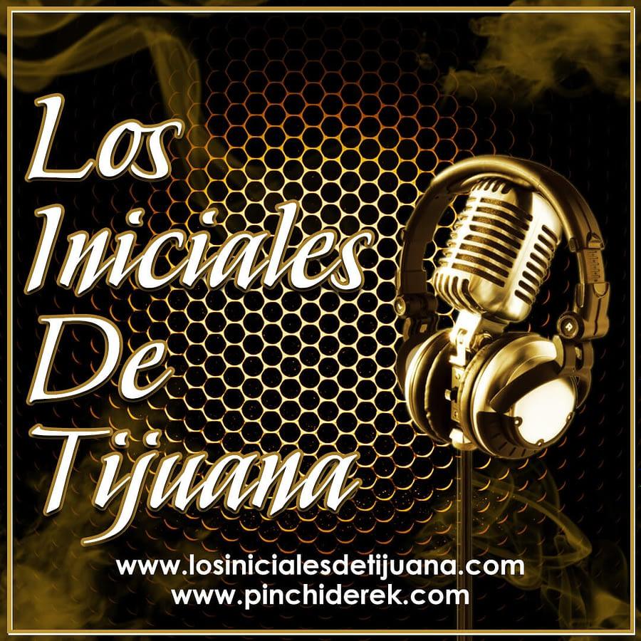 Los Iniciales De Tijuana Mic